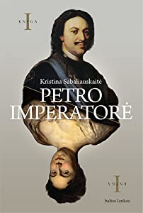 Petro imperatorė (Petro imperatorė, #1)