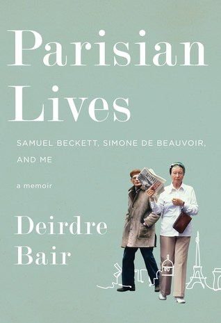 Parisian Lives: Samuel Beckett, Simone de Beauvoir, and Me