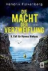 Die Macht der Verzweiflung (Hannes Niehaus, #9)