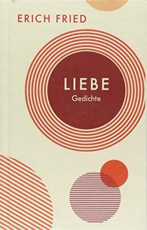 Liebe Gedichte By Erich Fried