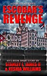 Escobar's Revenge