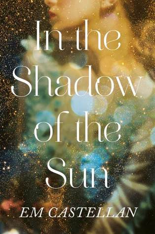 In the Shadow of the Sun (In the Shadow of the Sun, #1)