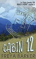 Cabin 12 (Rock Point)