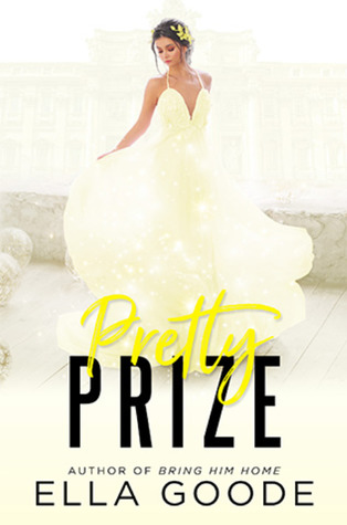 Pretty Prize (Rags to Riches, #2)