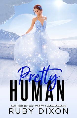 Pretty Human (Rags to Riches, #4)