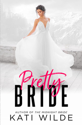 Pretty Bride (Rags to Riches #3; The Dead Lands #2)
