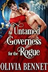 An Untamed Governess for the Rogue