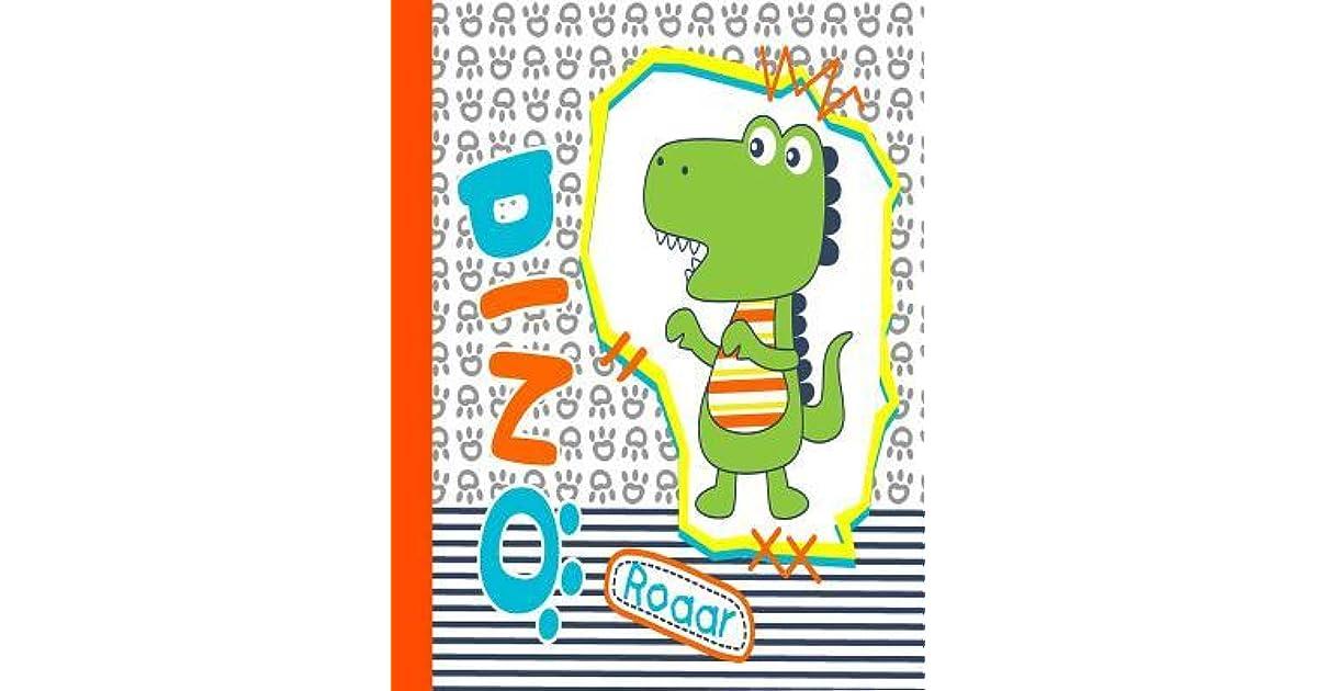 Dino roaar: Little Dinosaur - Primary Composition Notebook Grades K