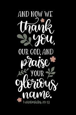 and now we thank you our god and praise your glorious x