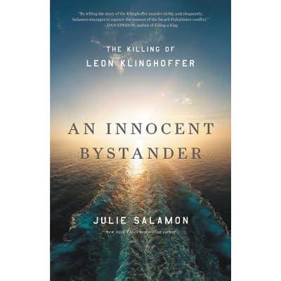 An Innocent Bystander: The Killing of Leon Klinghoffer by