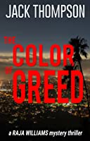 The Color of Greed (Raja Williams #1)