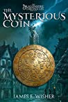 The Mysterious Coin (The Dragonspire Chronicles, #2)