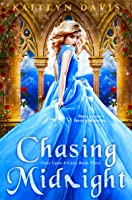 Chasing Midnight (Once Upon A Curse, #3)