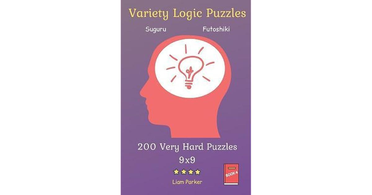 Variety Logic Puzzles - Suguru, Futoshiki 200 Very Hard