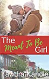 The Meant To Be One (Love in a Small Town Book 11)