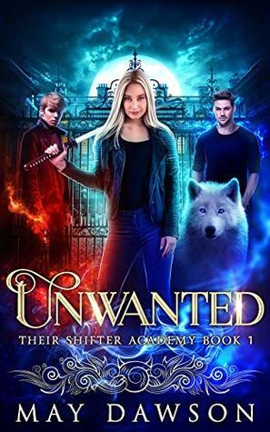 Unwanted by May Dawson