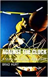 Against the Clock: A Story of Life and Basketball