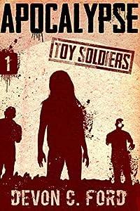 Apocalypse (Toy Soldiers #1)