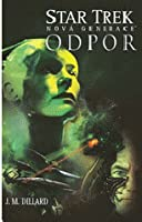 Odpor (Star Trek: The Next Generation - The Second Decade #2)