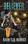 Believer (Camille Bishop Book 2)