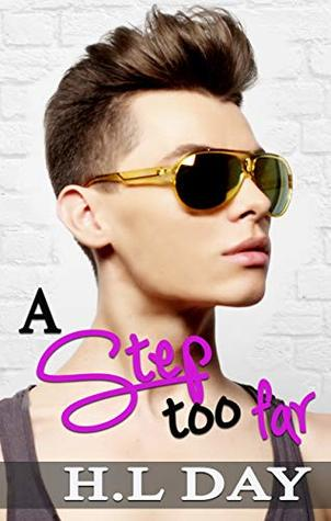 A Step too Far by H.L. Day