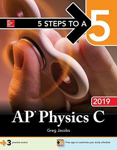 5 Steps to a 5 AP Physics C 2019