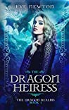 The Dragon Heiress (The Dragon Realms, #1)