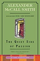 The Quiet Side of Passion (Isabel Dalhousie, #12)