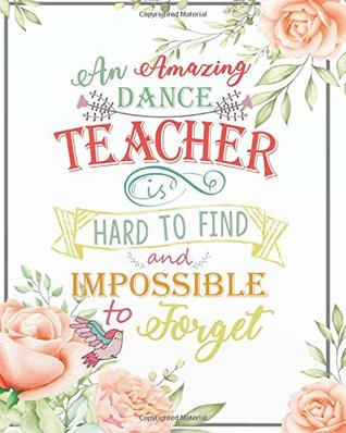 An amazing dance teacher is hard to find and impossible to ...