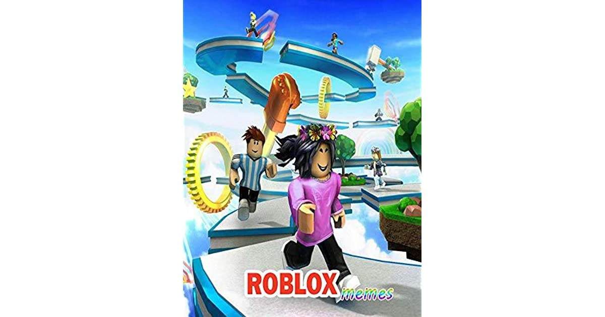 7 Best Yaaas Images In 2019 Roblox Memes Food Goals Memes Funny The Best Roblox Memes The Ultimate Funny Book By Tepata Onsin