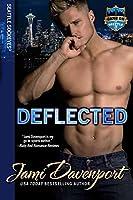 Deflected: Game On in Seattle (Seattle Sockeyes)