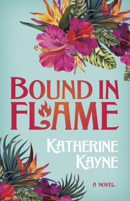 Bound in Flame (The Hawaiian Ladies' Riding Society, #1)