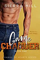 Game Changer (Change of Hearts, #1)