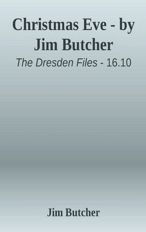 "Book Review: ""Christmas Eve"" by Jim Butcher"
