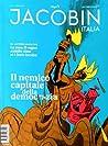 Jacobin Italia n°3. Il nemico capitale della democrazia