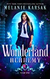 Wonderland Academy: Year One