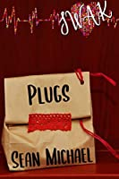 SWAK: Plugs (Sealed With a Kink #1)