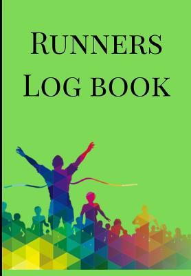 Runners Log book: A Winners Green Theme One Year Daily Running, Jogging, Cycling And Walking Journal Exercise Athletes Logbook, Tracker, Diary, Organizer, And Calendar Fitness Quotes Notebook To Record Exercises, Cross Country Races, Olympics Training