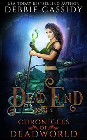 Dead End (Chronicles of Deadworld #4)