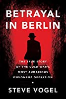 Red Diamond: The True Story of Cold War Berlin's Most Audacious Espionage Operation