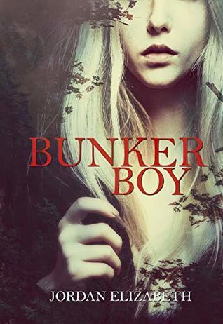 Bunker Boy by Jordan Elizabeth