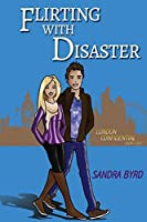 Flirting with Disaster (London Confidential Book 4)