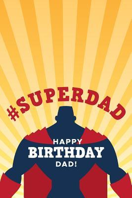 Superdad Happy Birthday Dad Birthday Gifts From Son Gratitude
