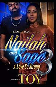 Nailah & Sage 3: A Love So Strong
