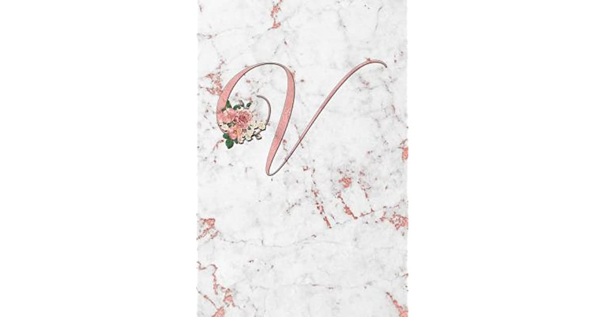 V Letter V Journal Rose Gold On Rose Gold Marble Iii Personalized Composition Book Monogram Initial 6 X 9 By Not A Book