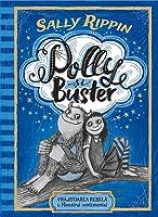 Polly și Buster: vrăjitoarea rebelă & monstrul sentimental