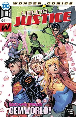 Young Justice (2019-) #6 by Brian Michael Bendis