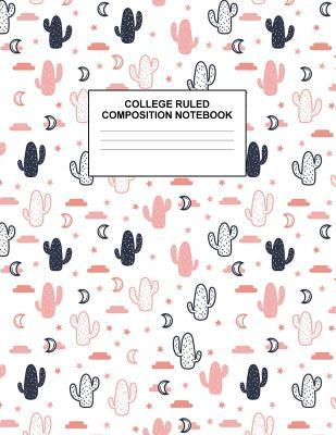 College Ruled Composition Notebook: Cute Blank Lined Journal