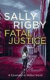 Fatal Justice (A Cavendish & Walker Novel, #2)