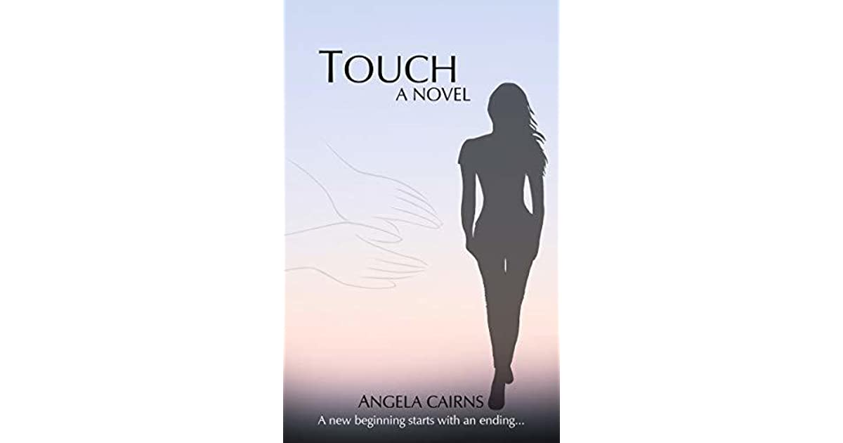 Touch by Angela Cairns